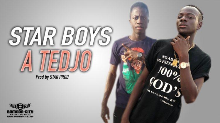 STAR BOYS - A TEDJO Prod by STAR PROD