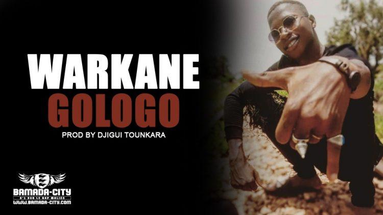 WARKANE - GOLOGO Prod by DJIGUI TOUNKARA