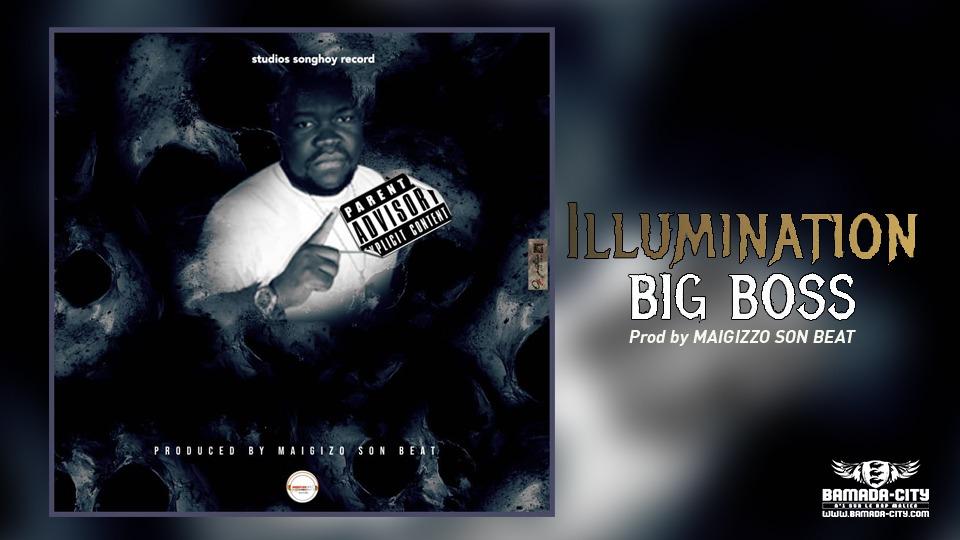 BIG BOSS - ILLUMINATION Prod by MAIGIZZO SON BEAT