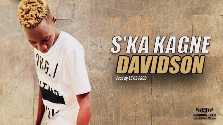 DAVIDSON - S'KA KAGNE - Prod by LEVIS PROD