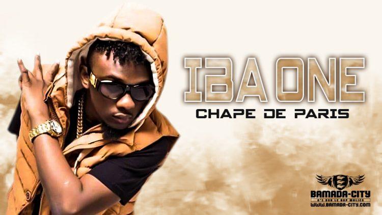 IBA ONE - CHAPE DE PARIS