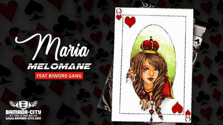 MÉLOMANE Feat. BIWORO GANG - MARIA - Prod by LASS ON THE BEAT & AFRICA PROD