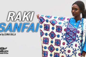 RAKI - SANFAI Prod by DJINAI BALLA