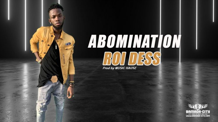 ROI DESS - ABOMINATION Prod by MUSIC HAUSE