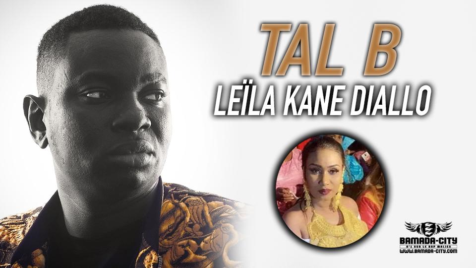 TAL B - LEÏLA KANE DIALLO