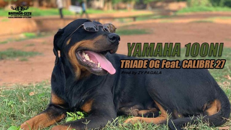 TRIADE OG Feat. CALIBRE 27 - YAMAHA 100NI - Prod by ZY PAGALA