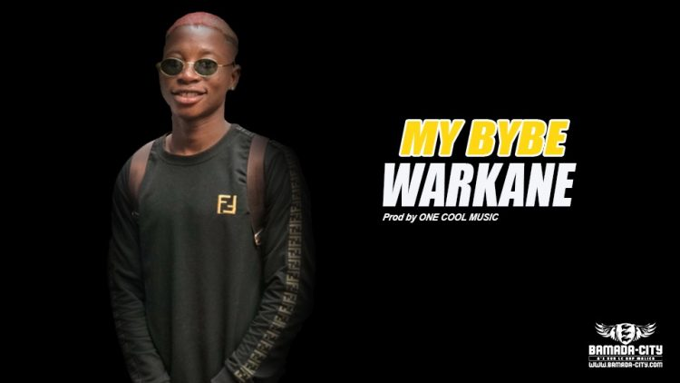 WARKANE - MY BYBE Prod by ONE COOL MUSIC