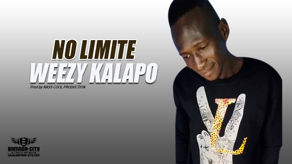 WEEZY KALAPO - NO LIMITE - Prod by NASS COOL PRODUCTION