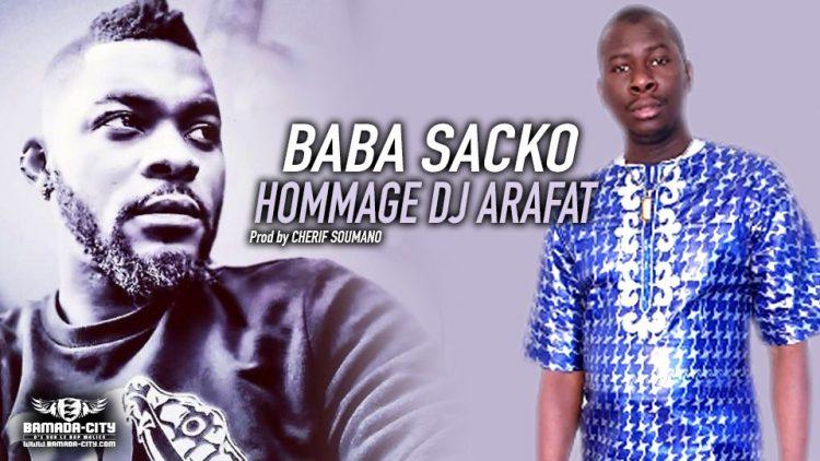 BABA SACKO - HOMMAGE DJ ARAFAT - Prod by CHERIF SOUMANO