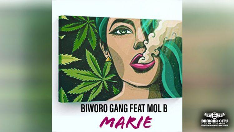 BIWÔRÔ GANG Feat. MOL B - MARIE Prod by LIL BEN