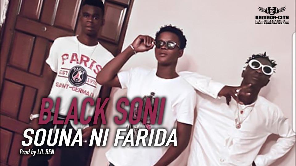 BLACK SONI - SOUNA NI FARIDA - Prod by LIL BEN