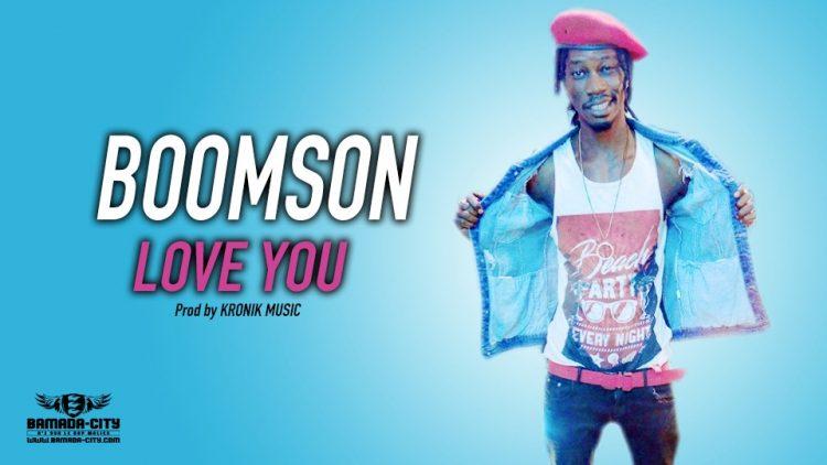 BOOMSON - LOVE YOU - Prod by KRONIK MUSIC