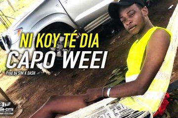 CAPO WEEI - NI KOY TÉ DIA Prod by SIM K DASH
