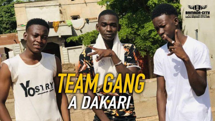 TEAM GANG - A DAKARI Prod by VISKO