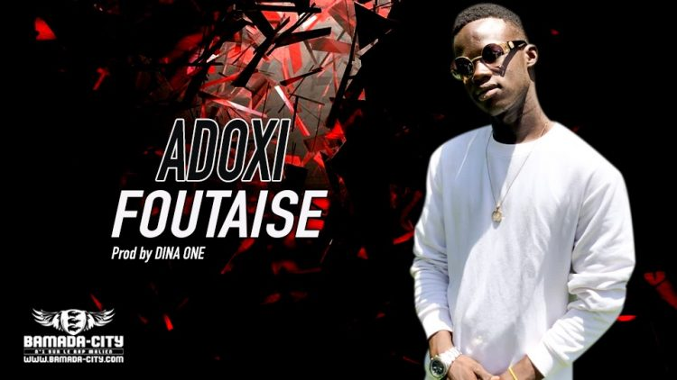 ADOXI - FOUTAISE - Prod by DINA ONE