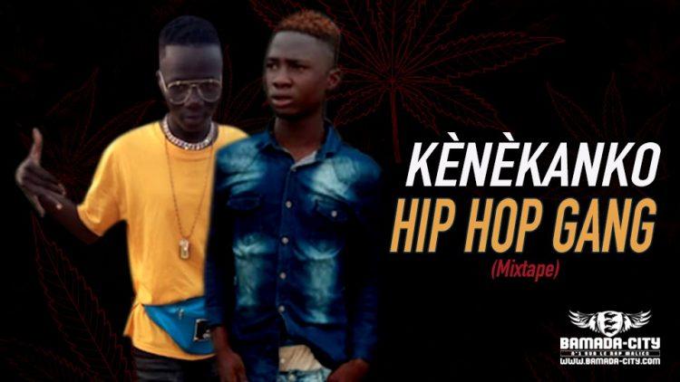HIP HOP GANG - KÈNÈKANKO (Mixtape)