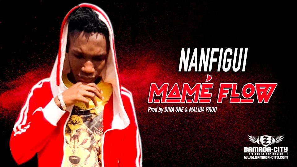 MAMÉ FLOW - NANFIGUI - Prod by DINA ONE & MALIBA PROD