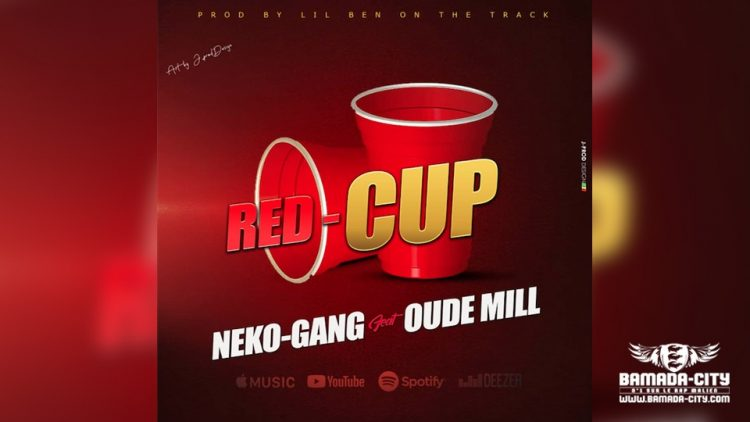 NEKO-GANG Feat. OUDE MILL - RED-CUP - Prod by LIL BEN ON THE TRACK