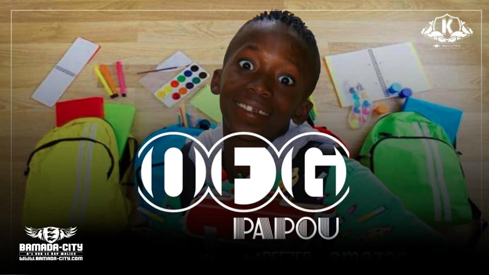 OFG - PAPOU - by LIL BEN