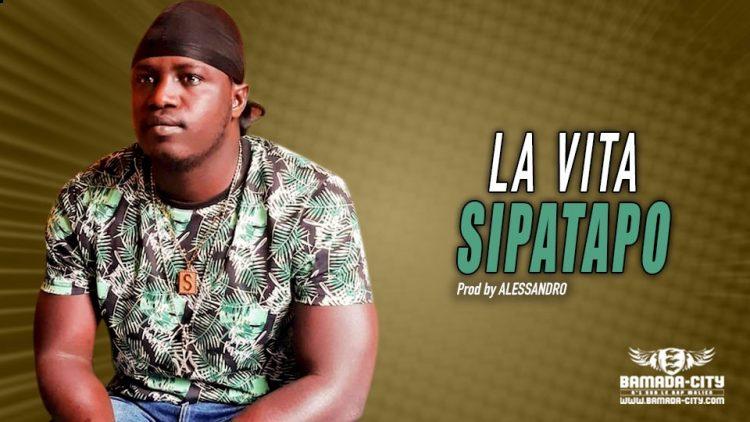 SIPATAPO - LA VITA - Prod by ALESSANDRO