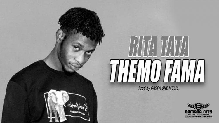 THEMO FAMA - RITA TATA - Prod by GASPA ONE MUSIC
