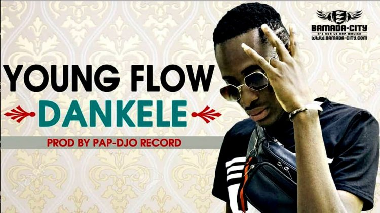 YOUNG FLOW - DANKELE - Prod by PAPDJO RECORDS