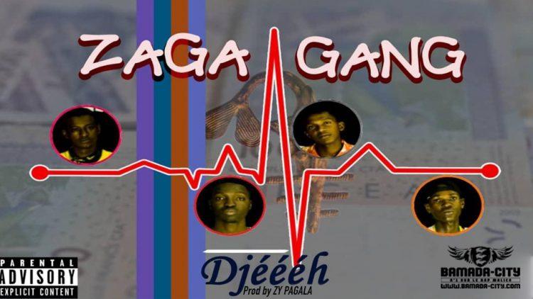 ZAGA GANG - DJÈEH - Prod by ZY PAGALA