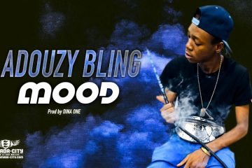 ADOUZY BLING - MOOD - Prod by DINA ONE