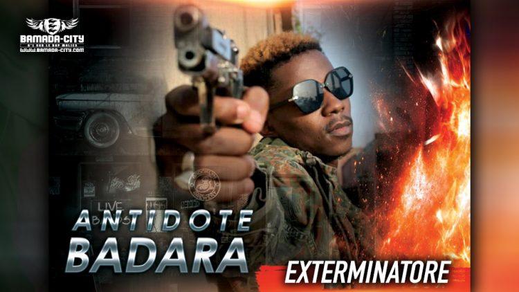 ANTIDOTE BADRA - EXTERMINATORE - Prod by DOUCARA ON THE TRACK