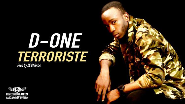 D-ONE - TERRORISTE Prod by ZY PAGALA