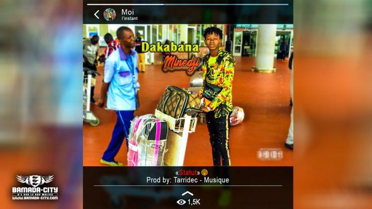 DAKABANA MINEDJI - STATUT - Prod by TARRIDEC MUSIC