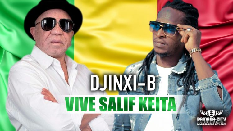 DJINXI B - VIVE SALIF KEITA Prod by PIZARRO
