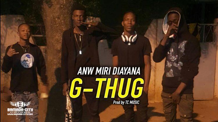 G-THUG - ANW MIRI DIAYANA - Prod by TC MUSIC