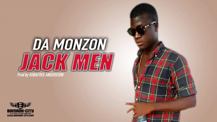 JACK MEN - DA MONZON - Prod by KOBAFREE ANDERSSON