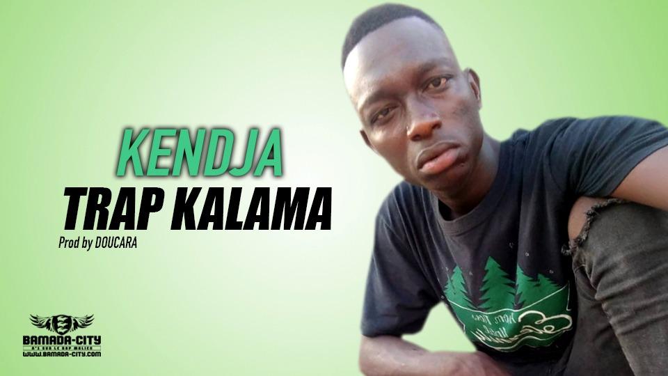 KENDJA - TRAP KALAMA - Prod by DOUCARA