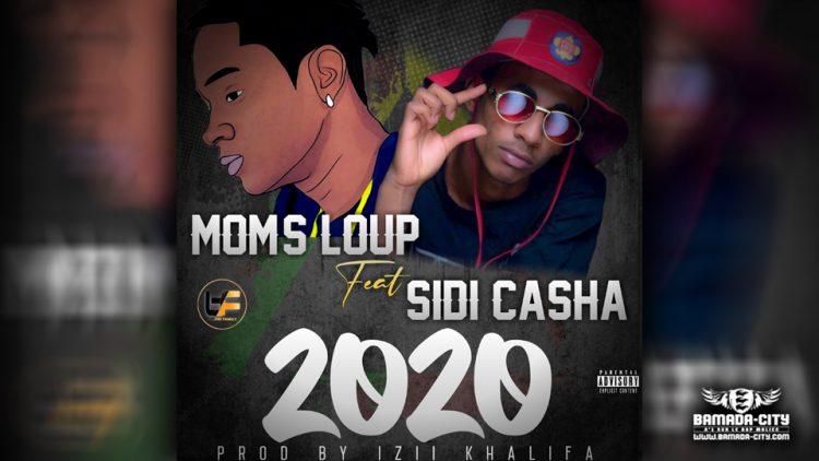 MOM'S LOUP Feat. SIDI CASHA - 2020 - Prod by IZII KHALIFA
