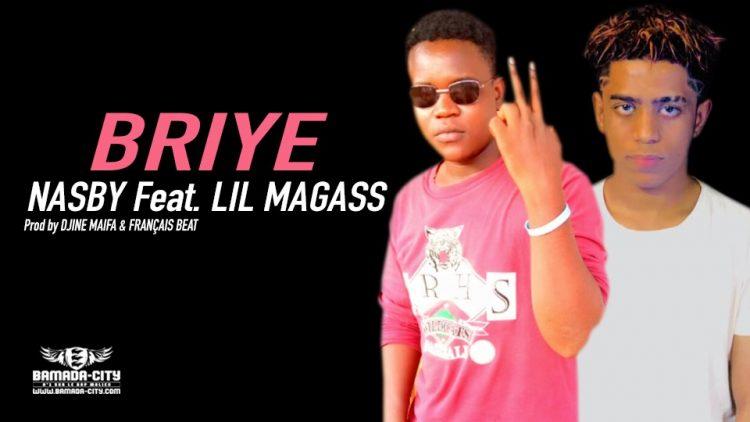 NASBY Feat. LIL MAGASS - BRIYE - Prod by DJINE MAIFA & FRANÇAIS BEAT