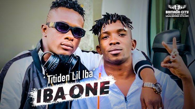 TITIDEN LIL IBA - IBA ONE - Prod by BUBA CASH
