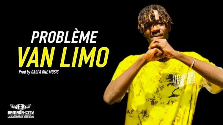 VAN LIMO - PROBLÈME - Prod by GASPA ONE MUSIC