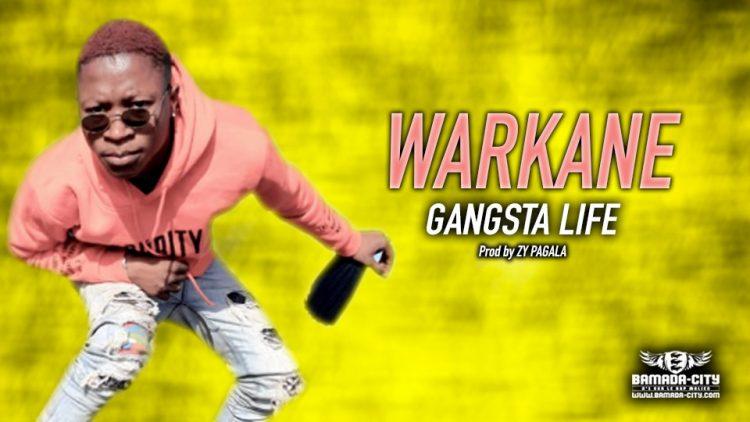 WARKANE - GANGSTA LIFE - PROD by ZY PAGALA