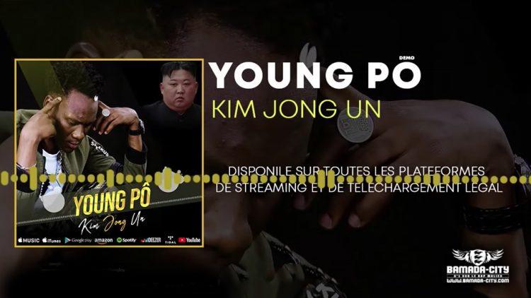 YOUNG PÔ - KIM JONG UN