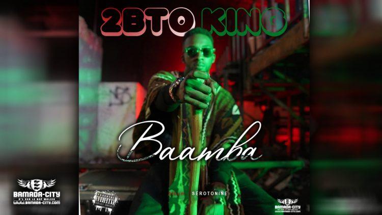 2BTO KING - BAMBA Extrait de l'album Sérotonine - Prod by OUSNO BEATZB