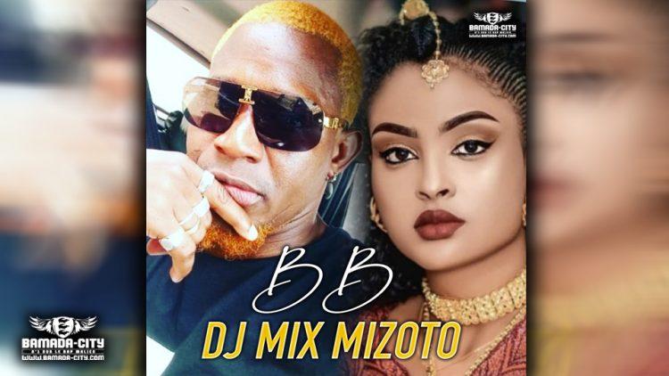 DJ MIX MIZOTO - BB - Prod by DJIGUI BOY