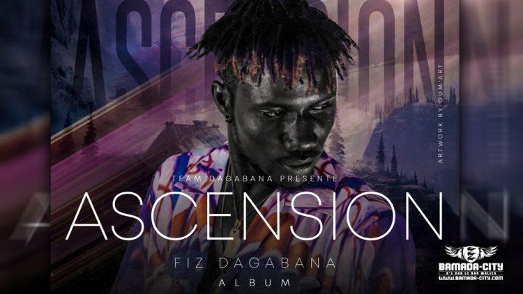 FIZ-DAGABANA-ASCENSION-Album-Complet-750x422