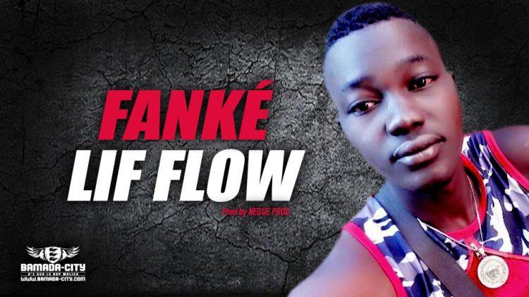 LIF FLOW - FANKÉ - Prod by NEGUE PROD