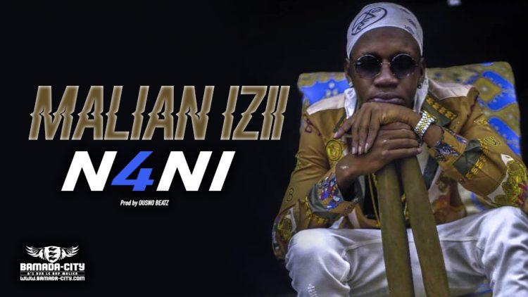 MALIAN IZII - N4NI - Prod by OUSNO BEATZ