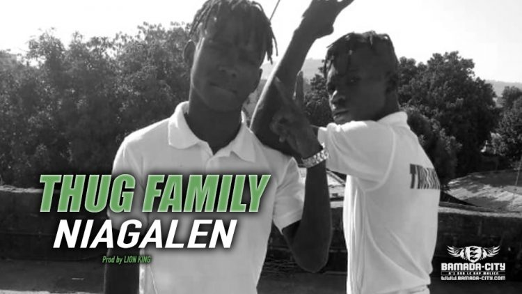 THUG FAMILY - NIAGALEN - Prod by LION KING