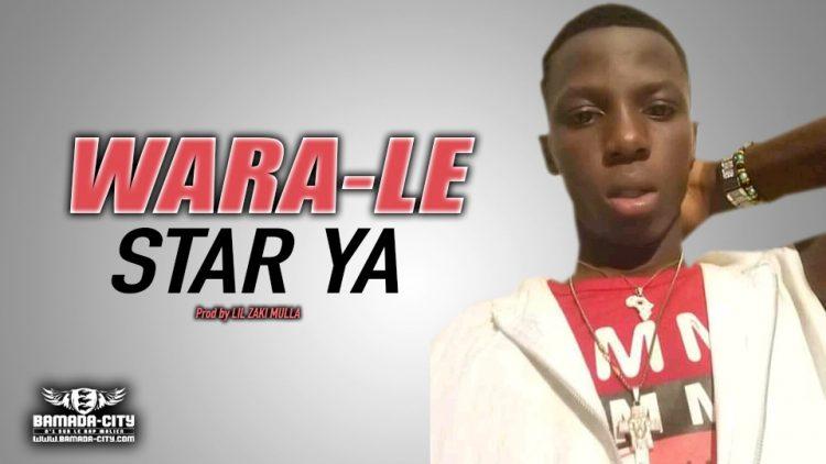 WARA-LE - STAR YA - Prod by LIL ZAKI MULLA