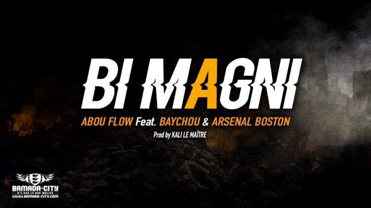 ABOU FLOW Feat. BAYCHOU & ARSENAL BOSTON - BI MAGNI - Prod by KALI LE MAÎTRE