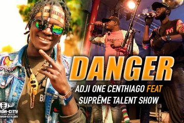 ADJI ONE CENTHIAGO Feat. SUPRÊME TALENT SHOW - Prod by GASPA ONE MUSIC